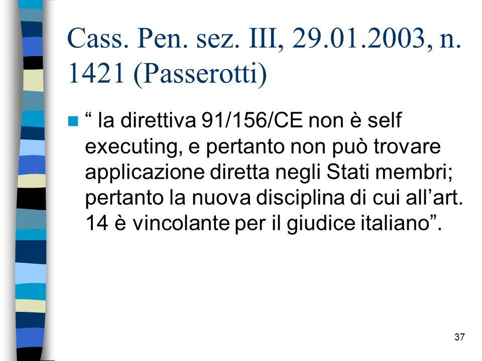 Cass. Pen. sez. III, 29.01.2003, n. 1421 (Passerotti)