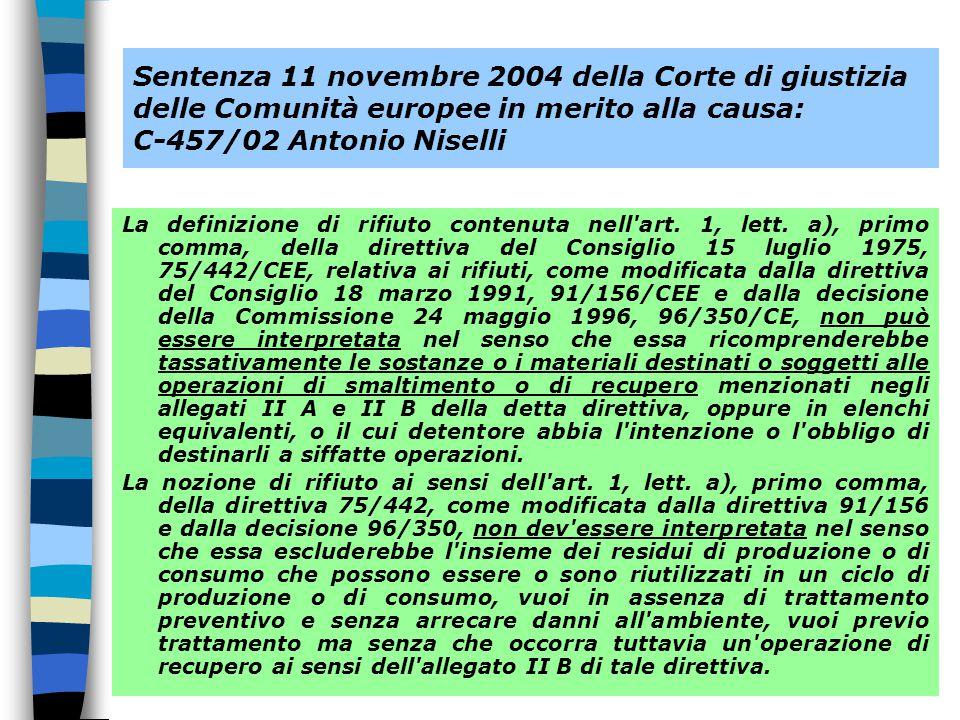 Sentenza 11 novembre 2004 della Corte di giustizia delle Comunità europee in merito alla causa: C-457/02 Antonio Niselli