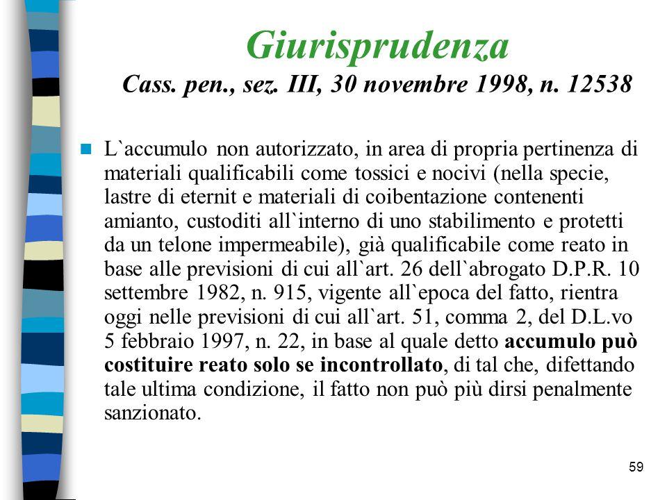 Giurisprudenza Cass. pen., sez. III, 30 novembre 1998, n. 12538