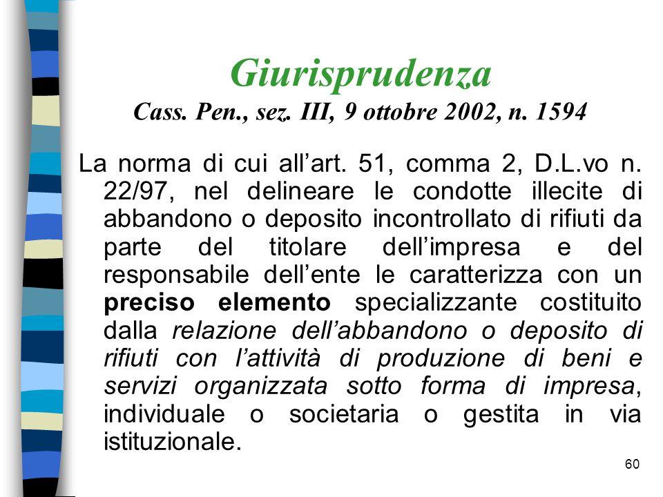 Giurisprudenza Cass. Pen., sez. III, 9 ottobre 2002, n. 1594