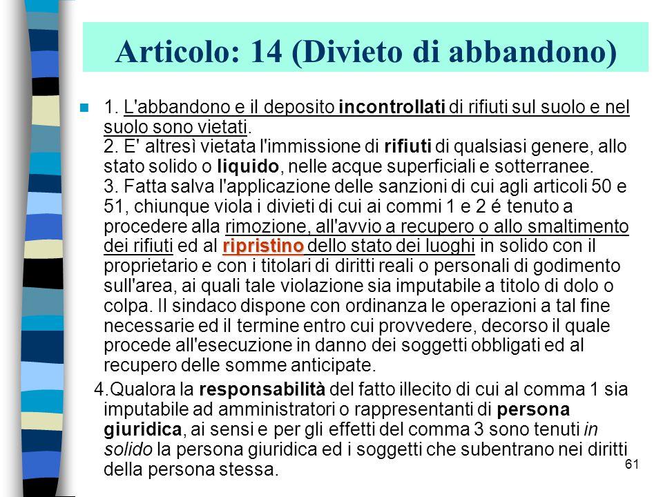 Articolo: 14 (Divieto di abbandono)