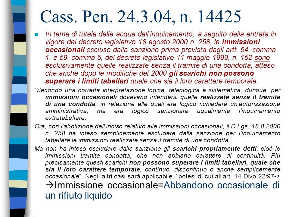 Cass. Pen. 24.3.04, n. 14425