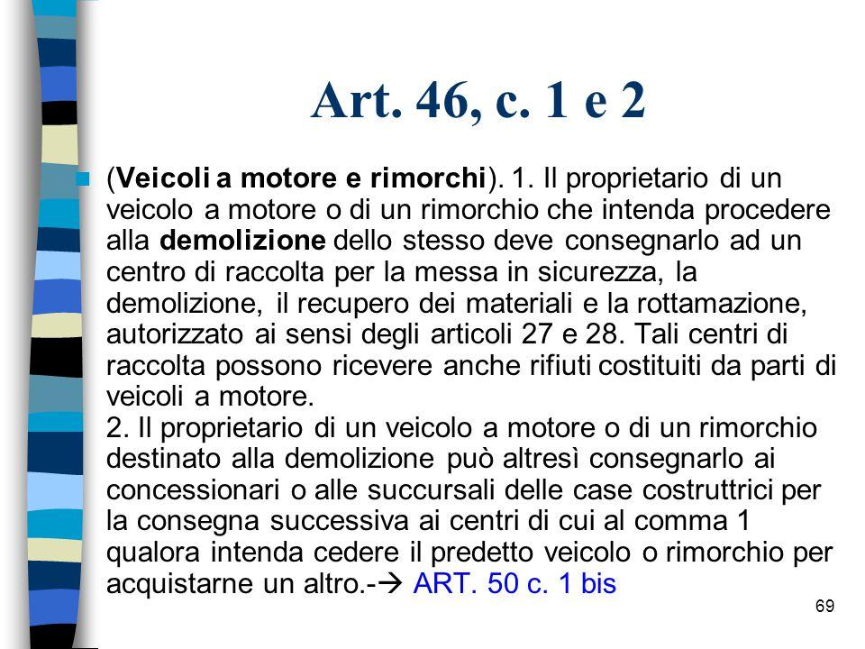 Art. 46, c. 1 e 2