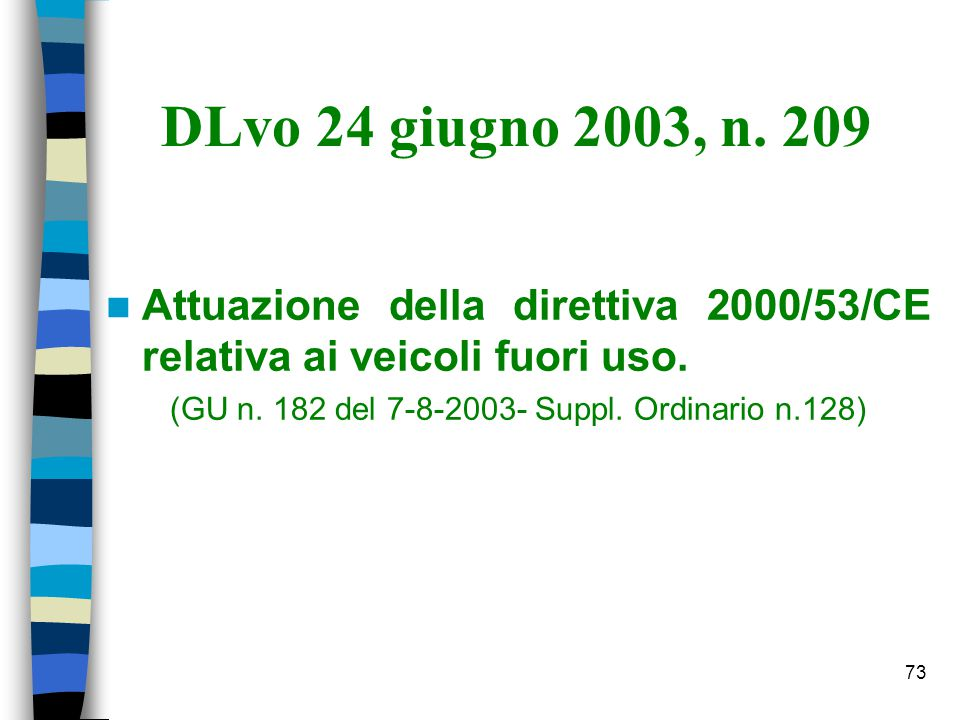(GU n. 182 del 7-8-2003- Suppl. Ordinario n.128)