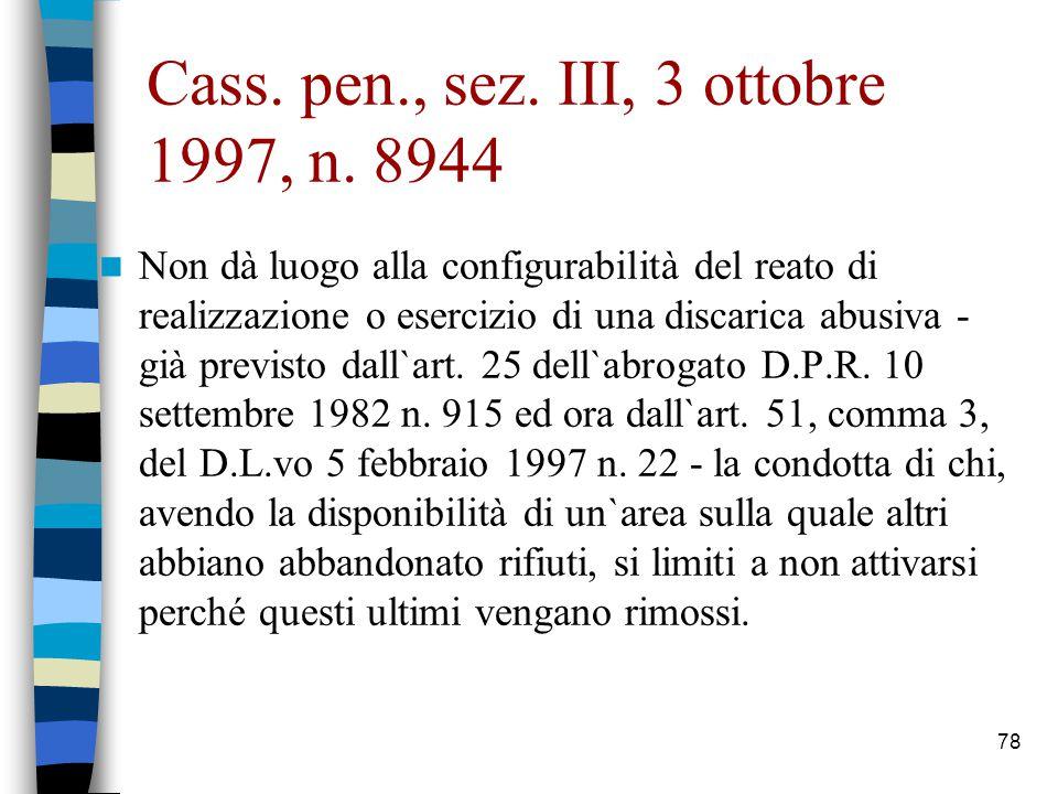 Cass. pen., sez. III, 3 ottobre 1997, n. 8944