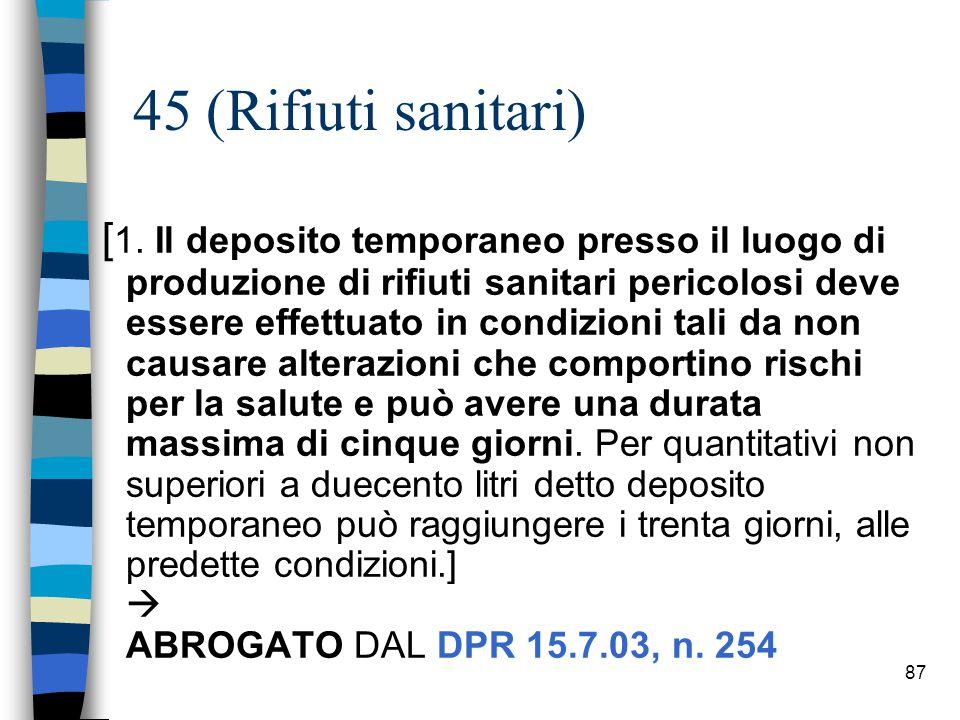 45 (Rifiuti sanitari)