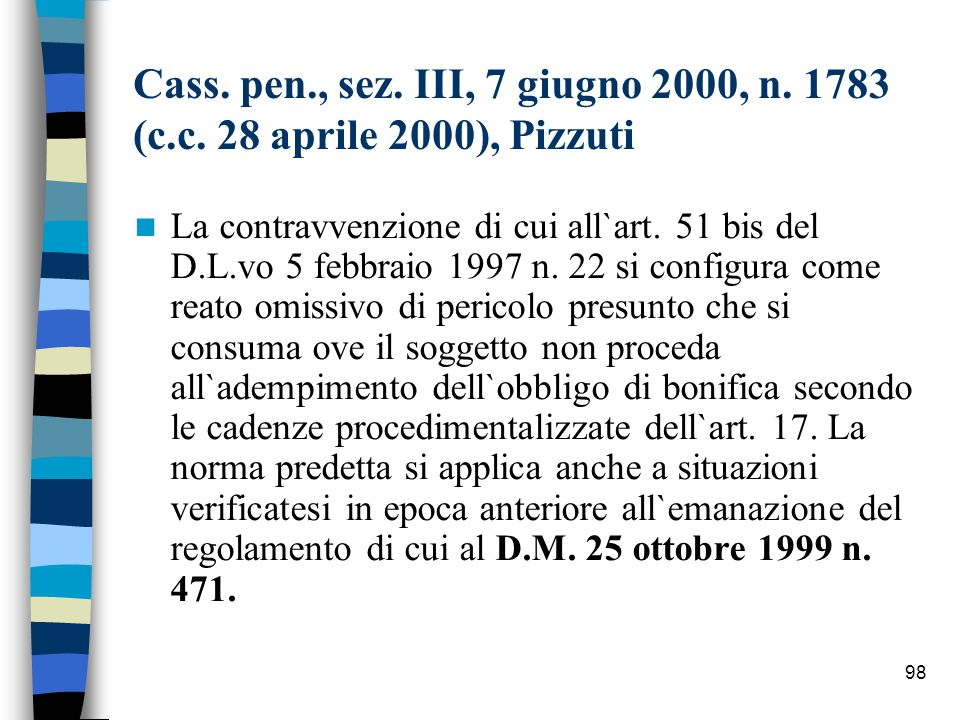 Cass. pen. , sez. III, 7 giugno 2000, n. 1783 (c. c