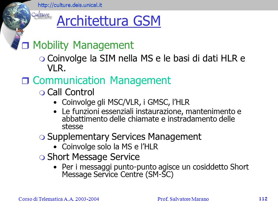 Architettura GSM Mobility Management Communication Management