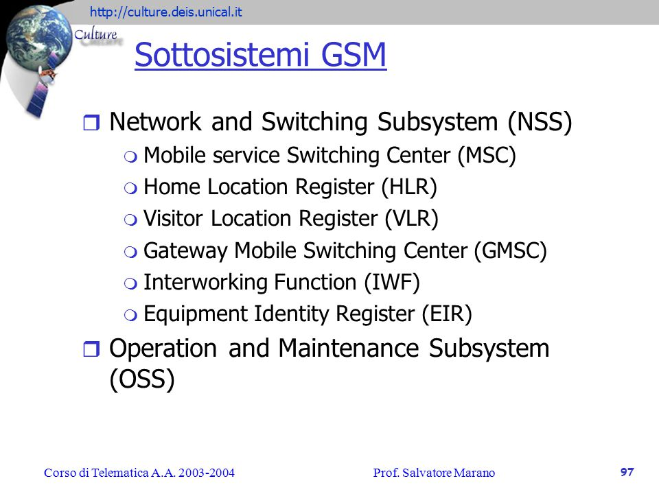 Sottosistemi GSM Network and Switching Subsystem (NSS)