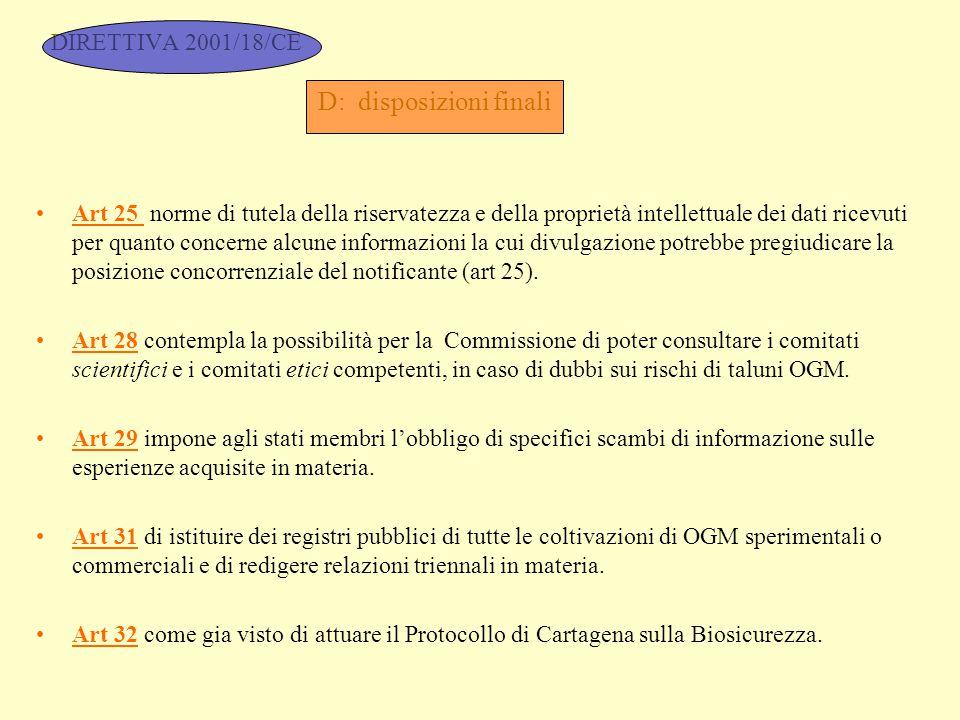 DIRETTIVA 2001/18/CE D: disposizioni finali