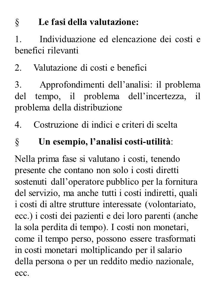 § Le fasi della valutazione: