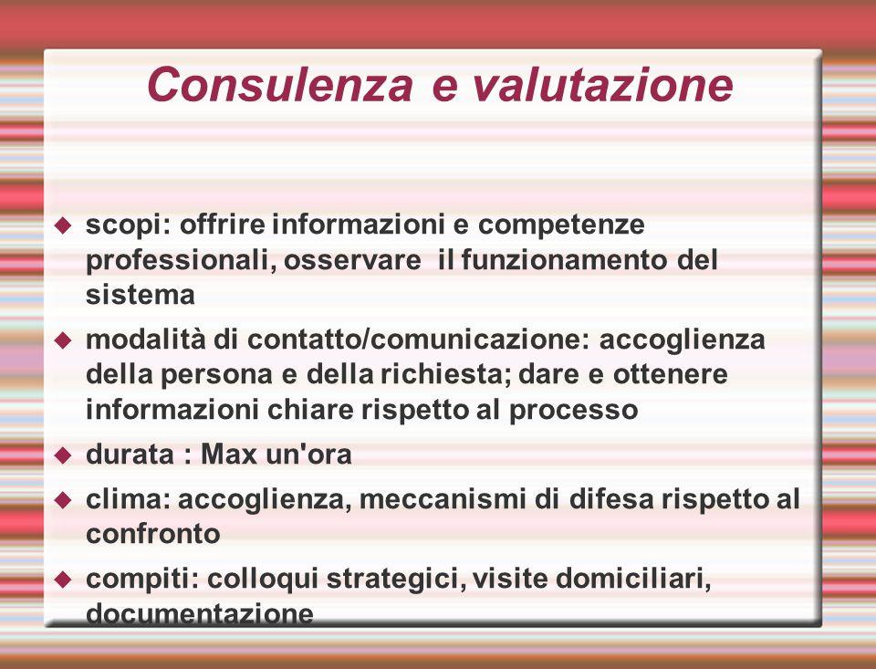 Consulenza e valutazione