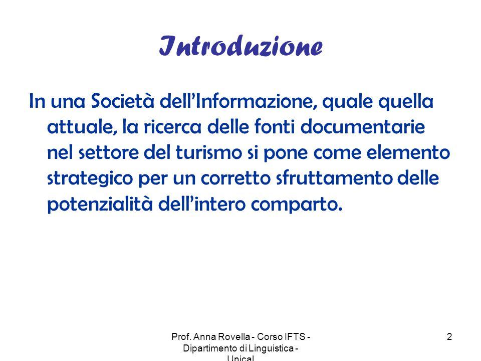 Prof. Anna Rovella - Corso IFTS - Dipartimento di Linguistica - Unical