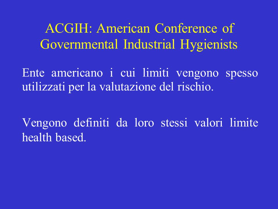 ACGIH: American Conference of Governmental Industrial Hygienists