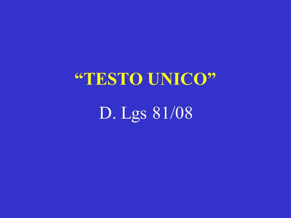 TESTO UNICO D. Lgs 81/08