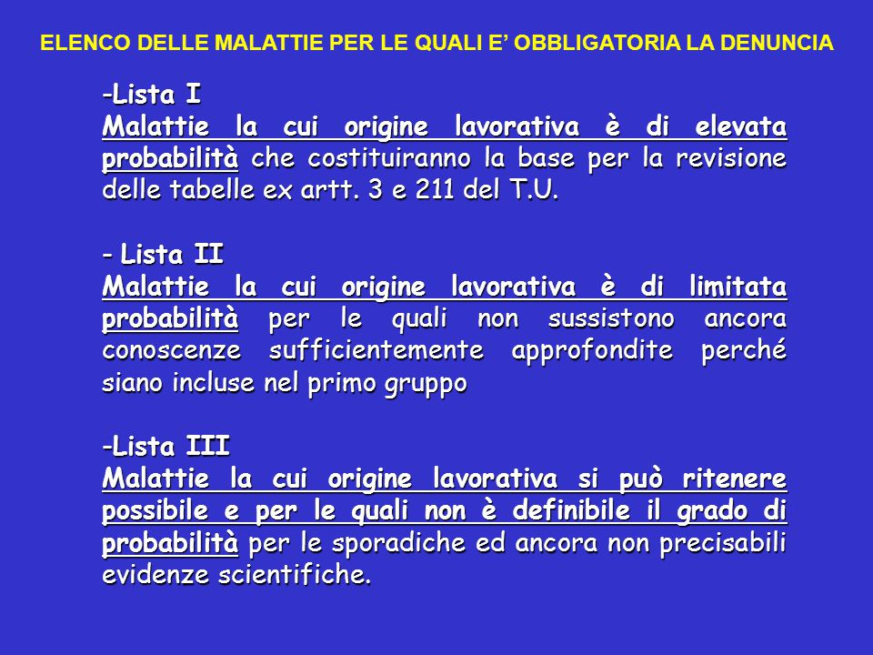 ELENCO DELLE MALATTIE PER LE QUALI E' OBBLIGATORIA LA DENUNCIA