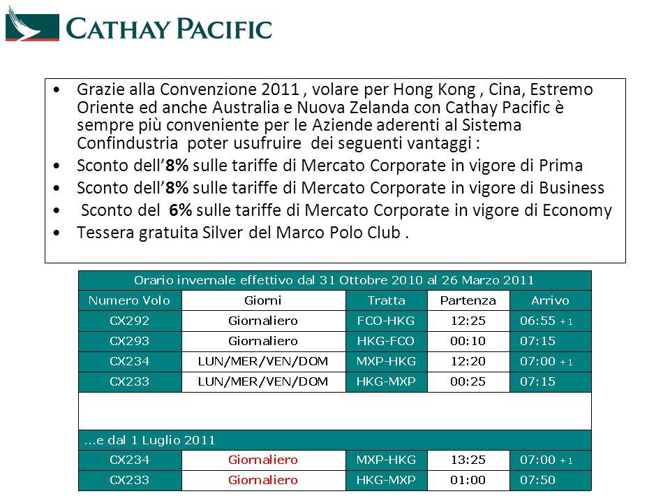Grazie alla Convenzione 2011 , volare per Hong Kong , Cina, Estremo Oriente ed anche Australia e Nuova Zelanda con Cathay Pacific è sempre più conveniente per le Aziende aderenti al Sistema Confindustria poter usufruire dei seguenti vantaggi :