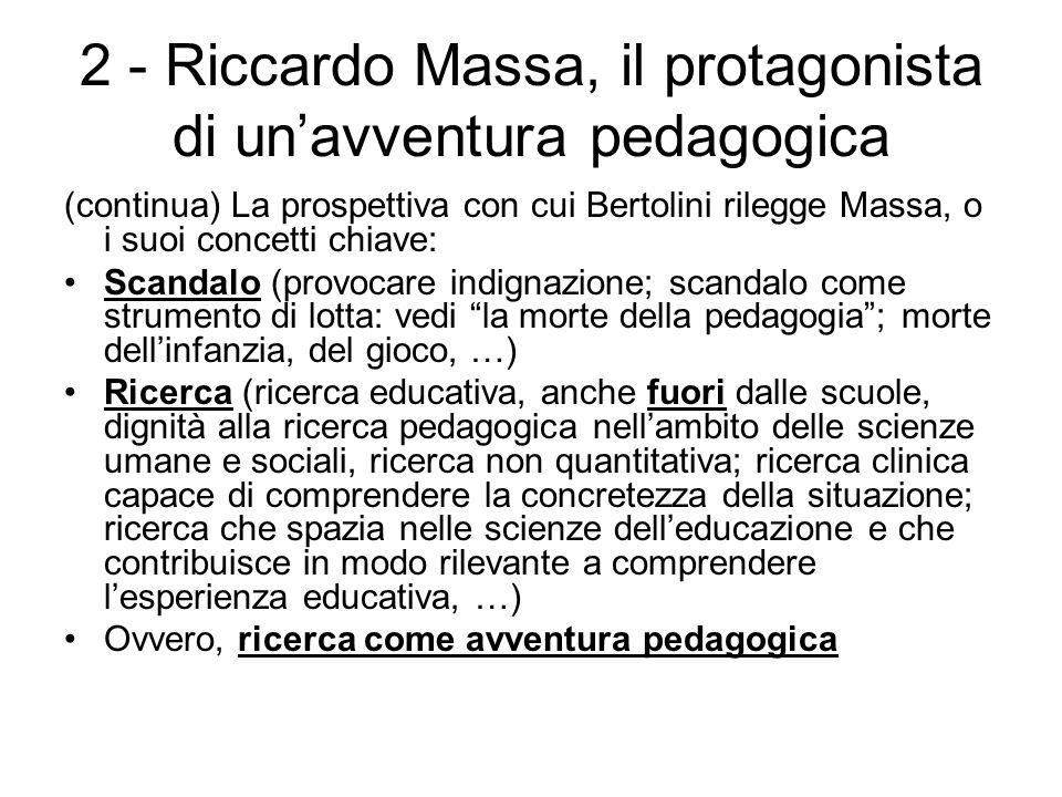 2 - Riccardo Massa, il protagonista di un'avventura pedagogica