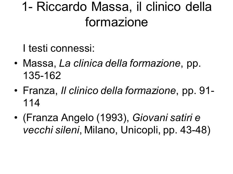 1- Riccardo Massa, il clinico della formazione
