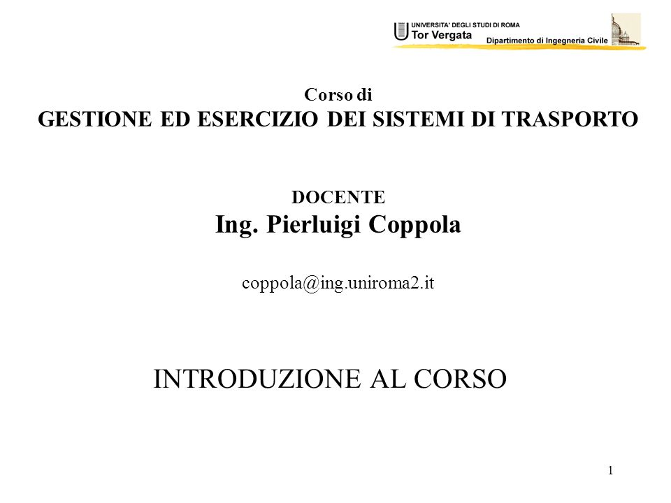 GESTIONE ED ESERCIZIO DEI SISTEMI DI TRASPORTO