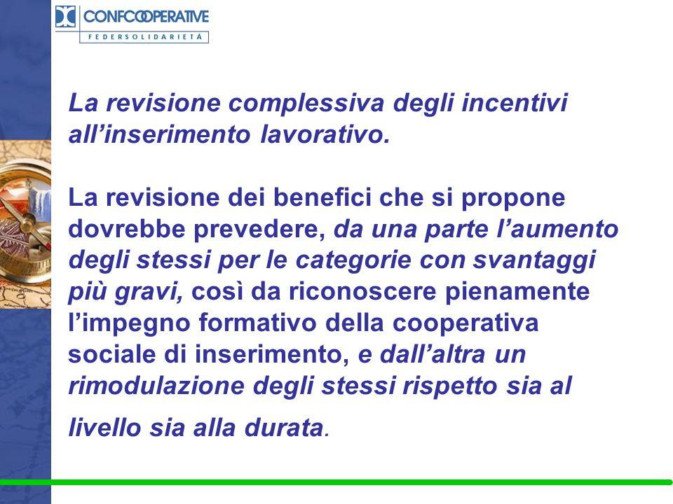 La revisione complessiva degli incentivi all'inserimento lavorativo