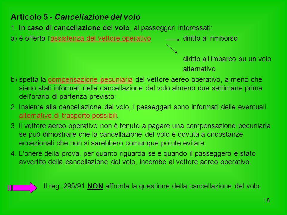 Articolo 5 - Cancellazione del volo