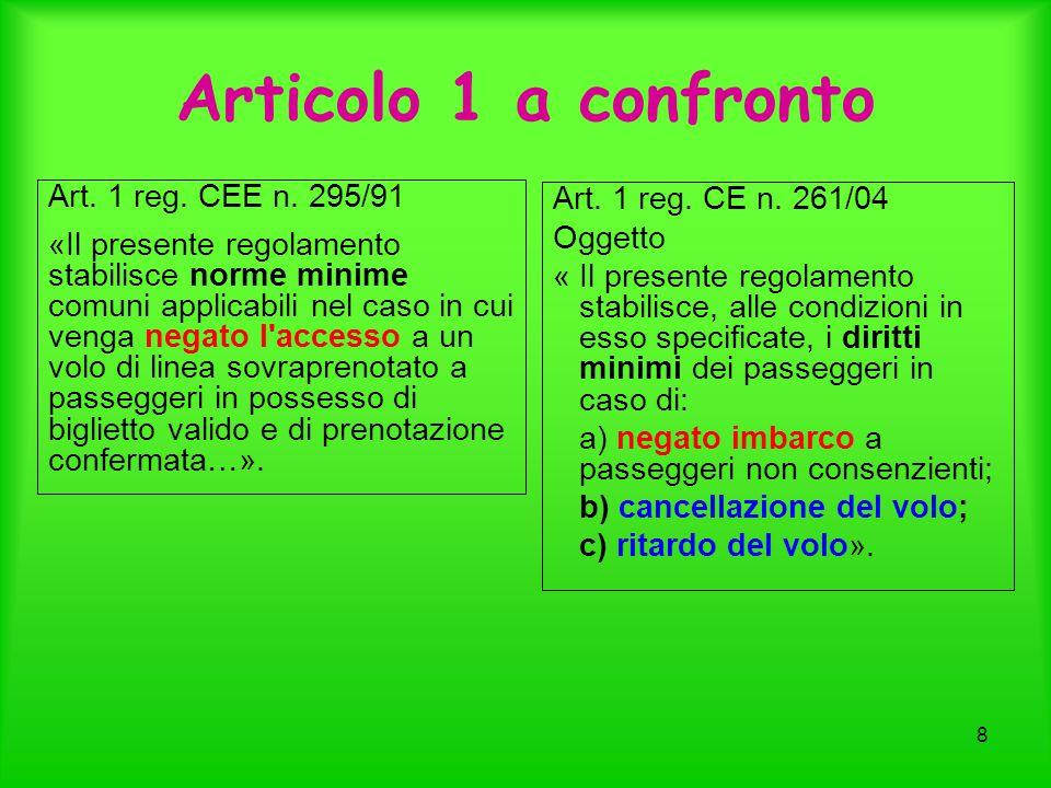 Articolo 1 a confronto Art. 1 reg. CEE n. 295/91