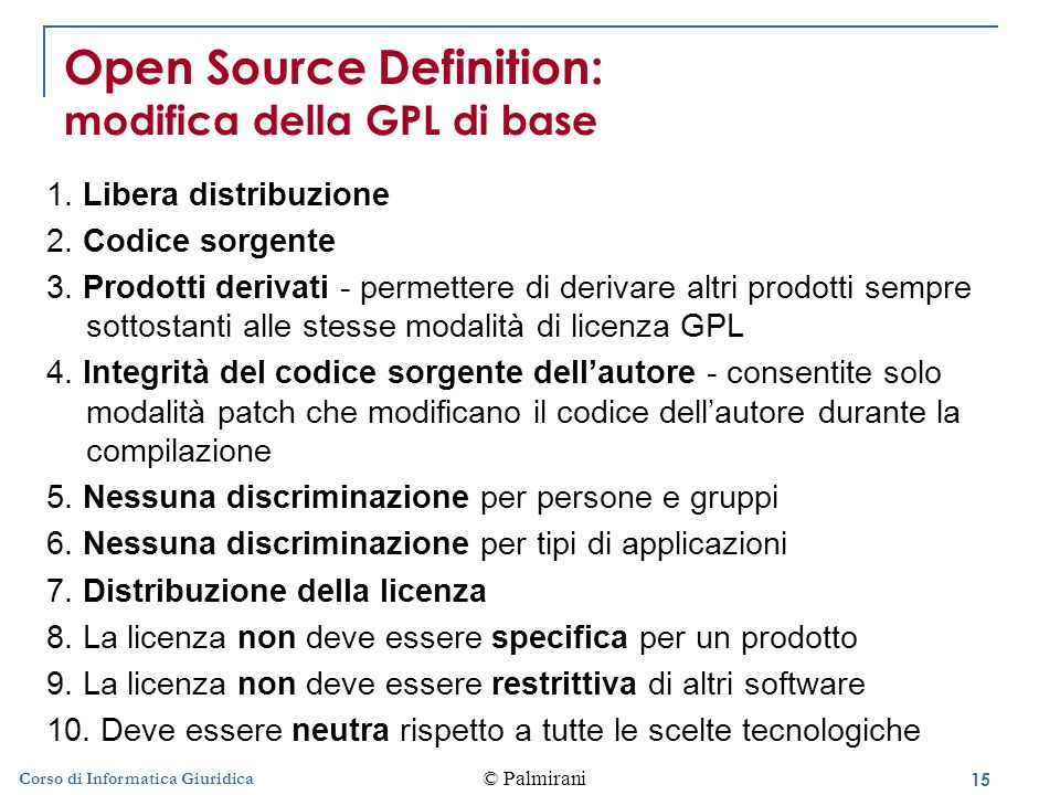 Open Source Definition: modifica della GPL di base