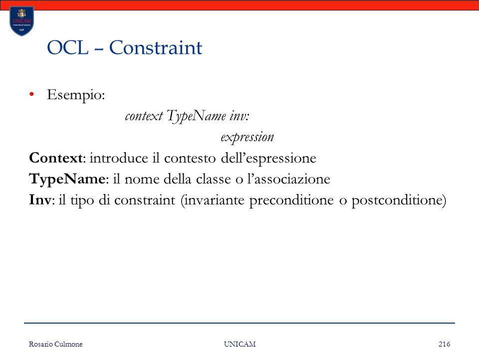 OCL – Constraint Esempio: context TypeName inv: expression