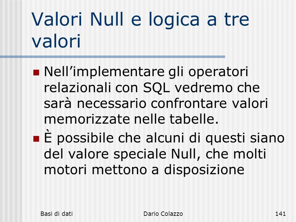 Valori Null e logica a tre valori