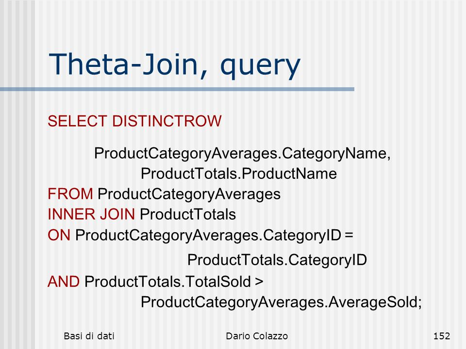 Theta-Join, query SELECT DISTINCTROW