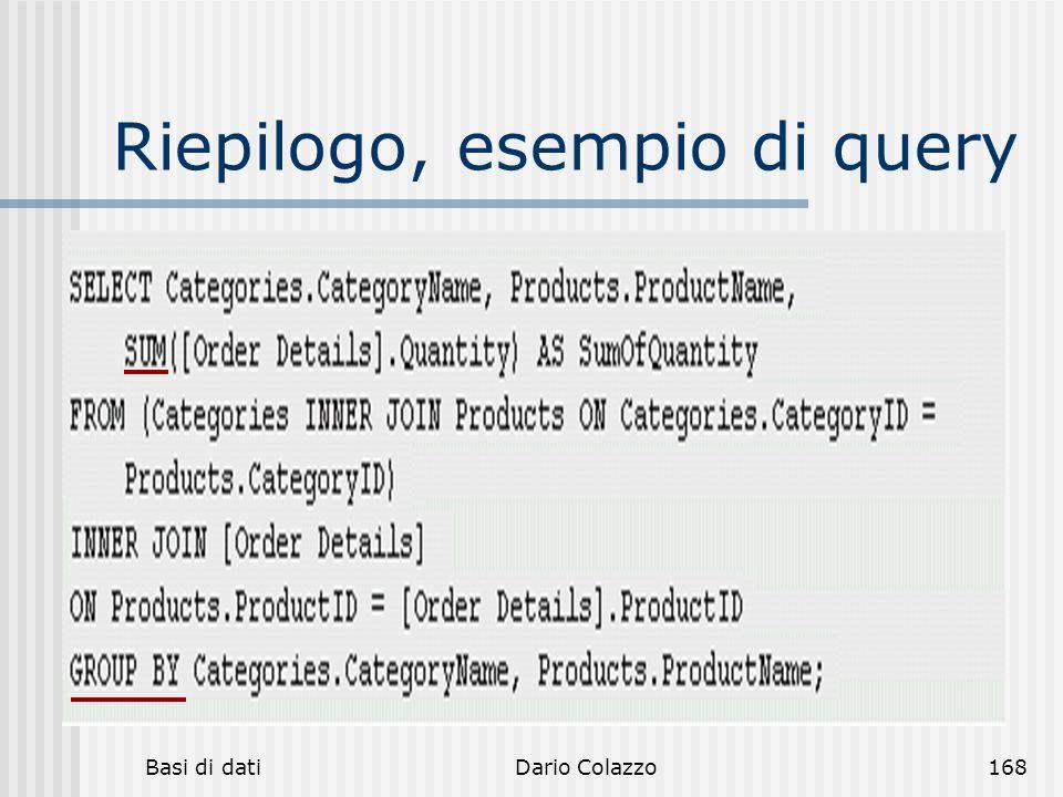 Riepilogo, esempio di query