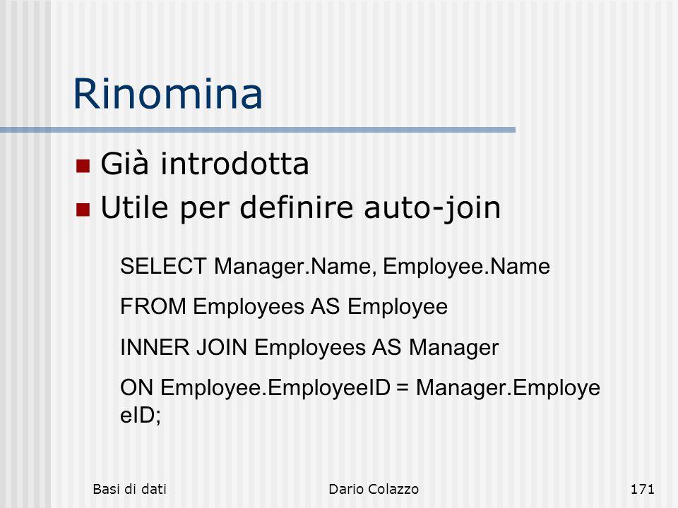 Rinomina Già introdotta Utile per definire auto-join