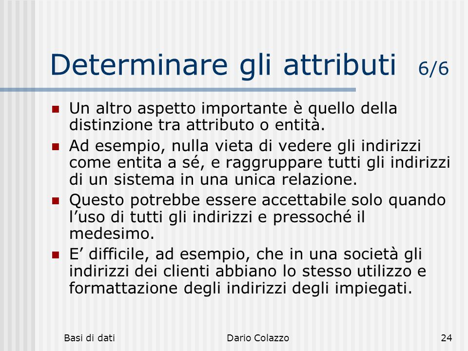 Determinare gli attributi 6/6