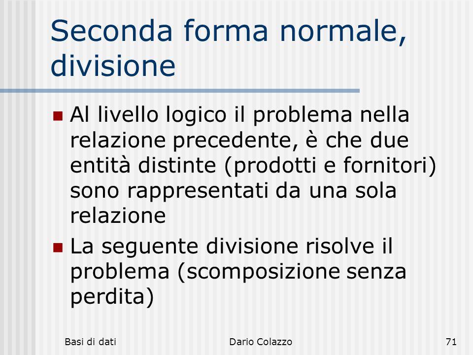 Seconda forma normale, divisione