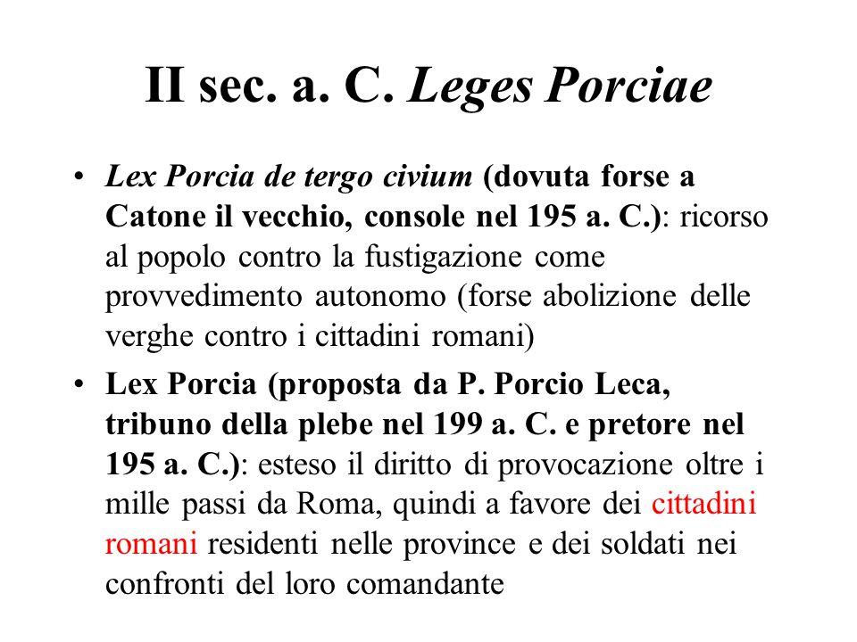 II sec. a. C. Leges Porciae