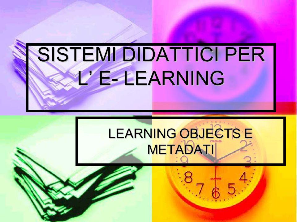 SISTEMI DIDATTICI PER L' E- LEARNING