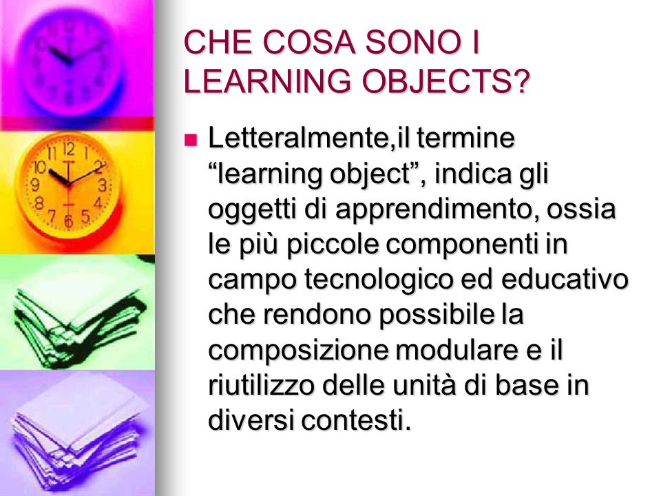 CHE COSA SONO I LEARNING OBJECTS