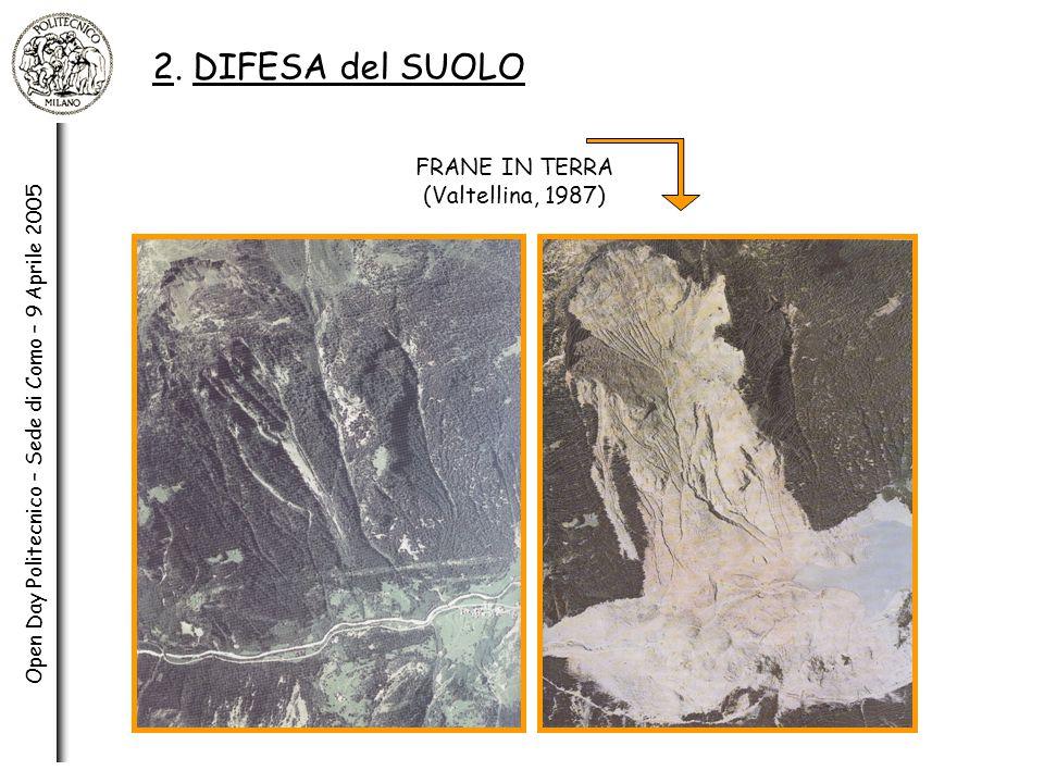 2. DIFESA del SUOLO FRANE IN TERRA (Valtellina, 1987)