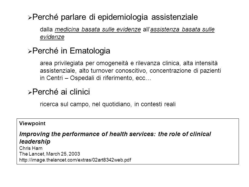 Perché parlare di epidemiologia assistenziale