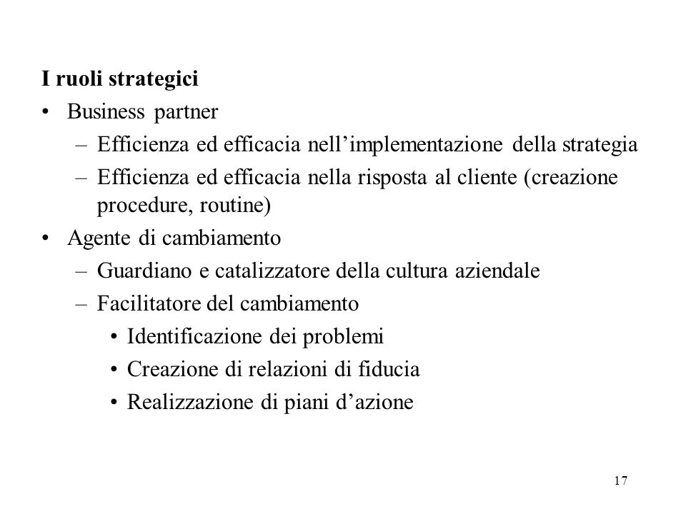 I ruoli strategici Business partner. Efficienza ed efficacia nell'implementazione della strategia.