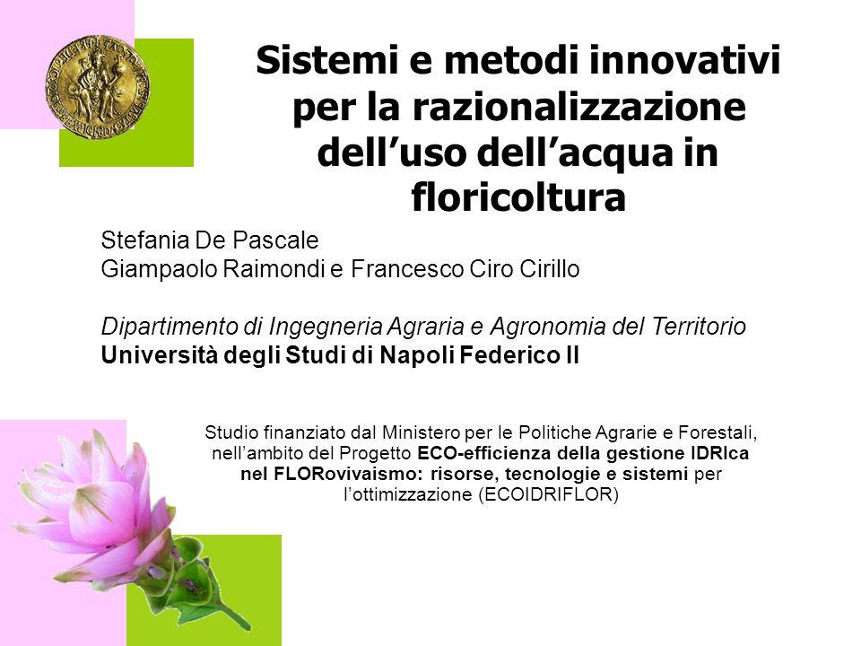 Sistemi e metodi innovativi per la razionalizzazione dell'uso dell'acqua in floricoltura