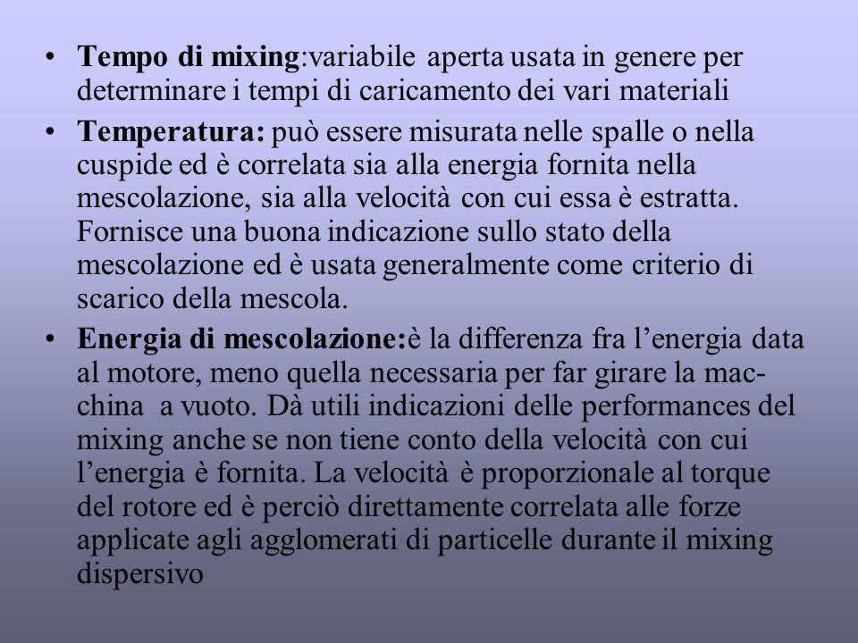 Tempo di mixing:variabile aperta usata in genere per determinare i tempi di caricamento dei vari materiali