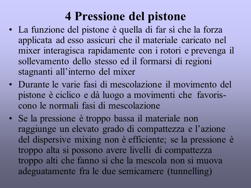 4 Pressione del pistone