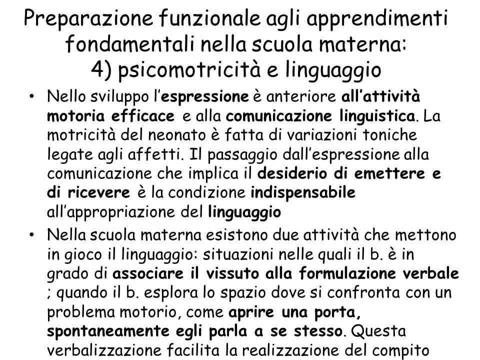 Preparazione funzionale agli apprendimenti fondamentali nella scuola materna: 4) psicomotricità e linguaggio