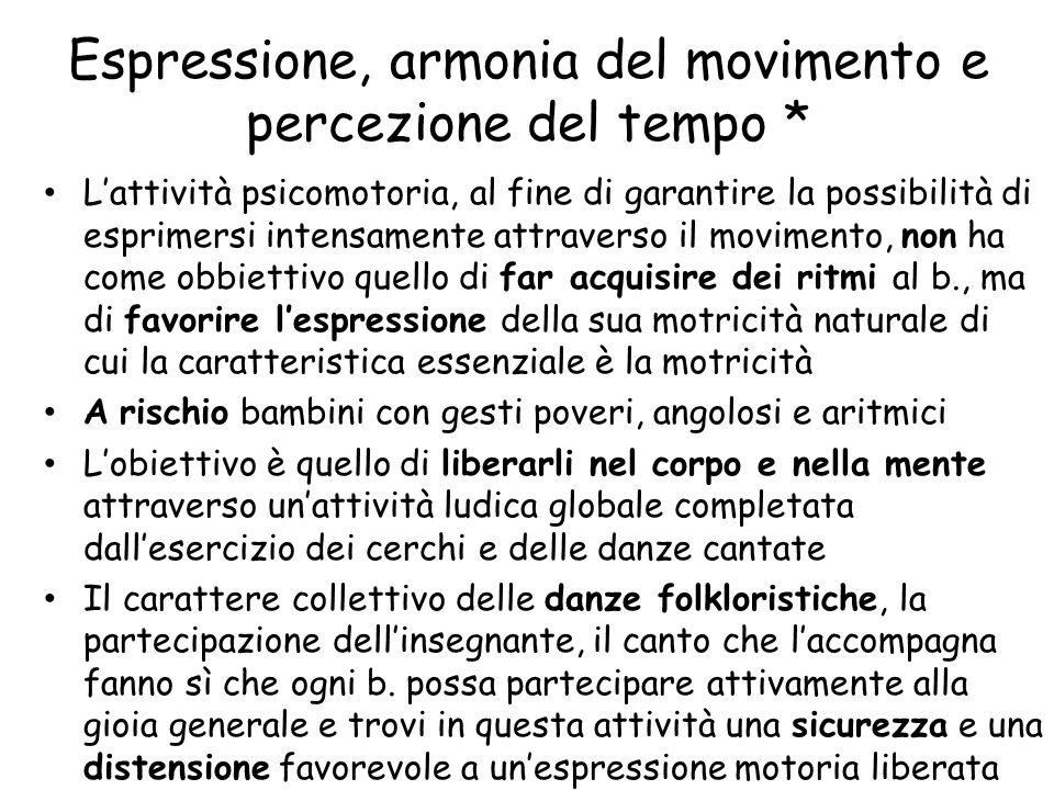 Espressione, armonia del movimento e percezione del tempo *