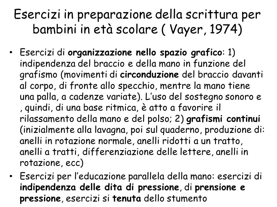 Esercizi in preparazione della scrittura per bambini in età scolare ( Vayer, 1974)