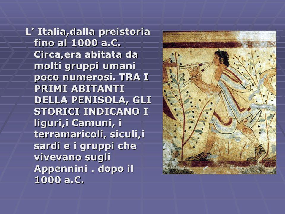 L' Italia,dalla preistoria fino al 1000 a. C