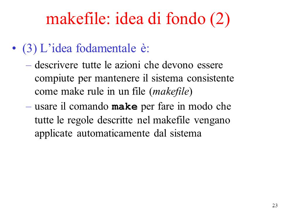 makefile: idea di fondo (2)