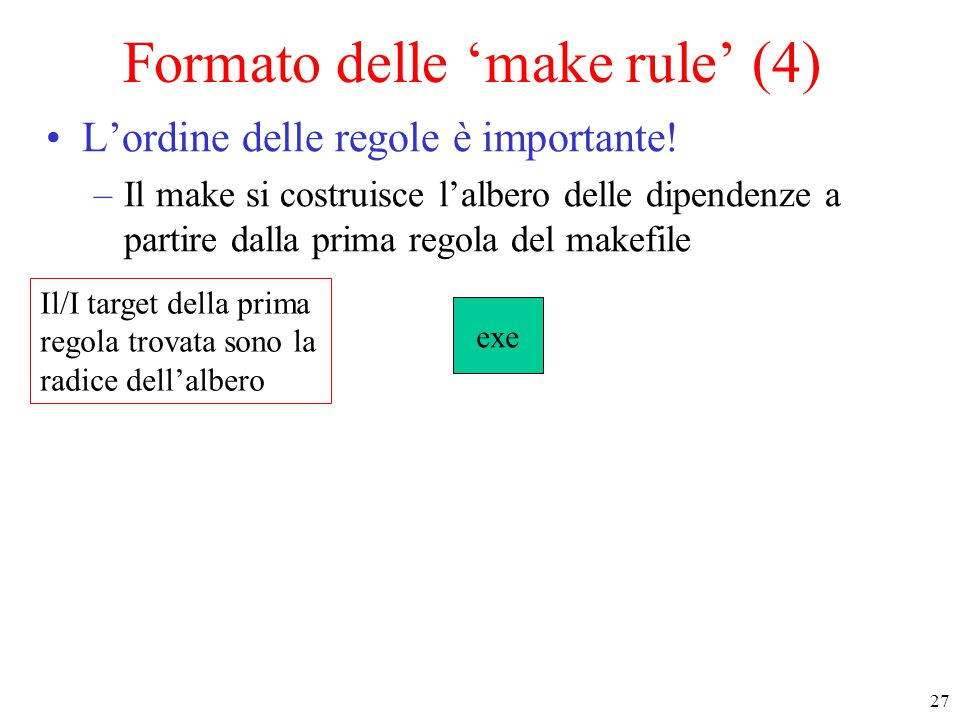 Formato delle 'make rule' (4)
